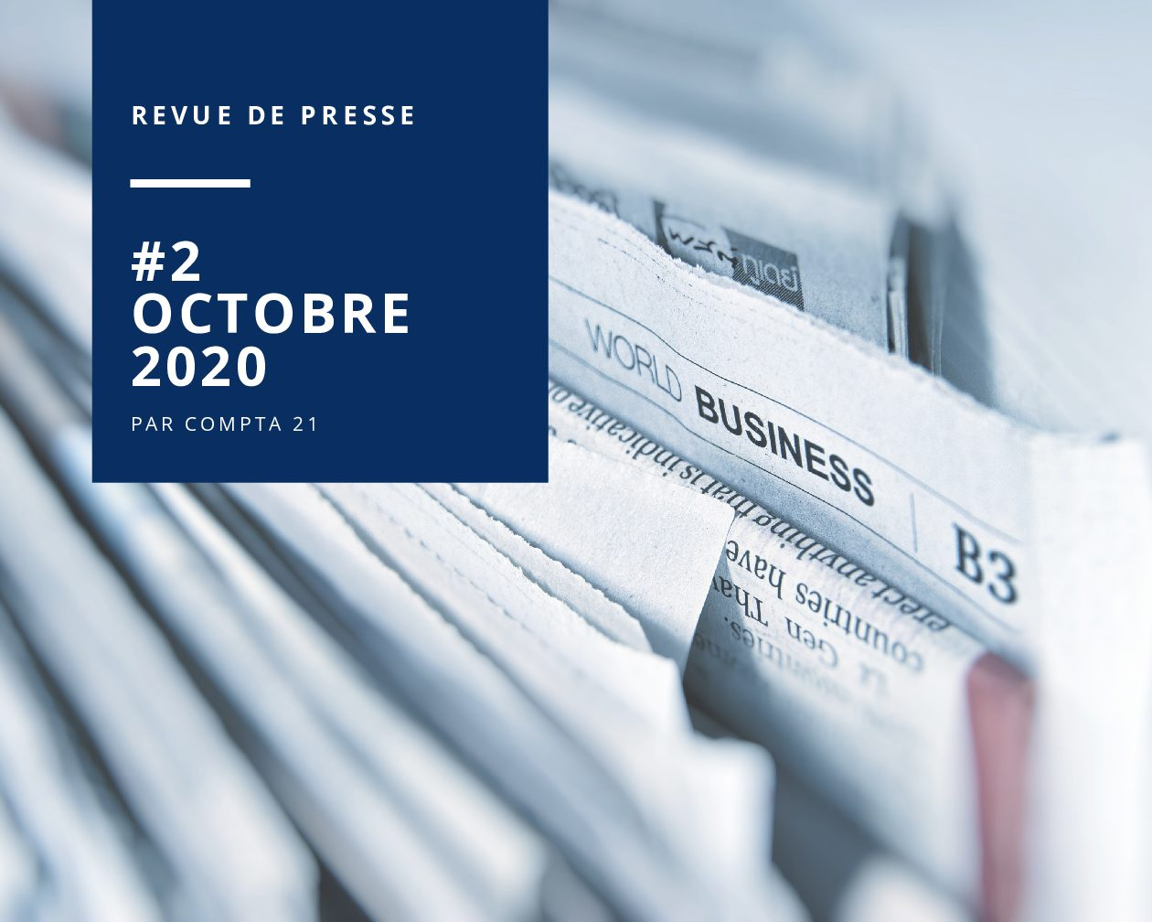 #2 – Octobre 2020 : Revue de presse