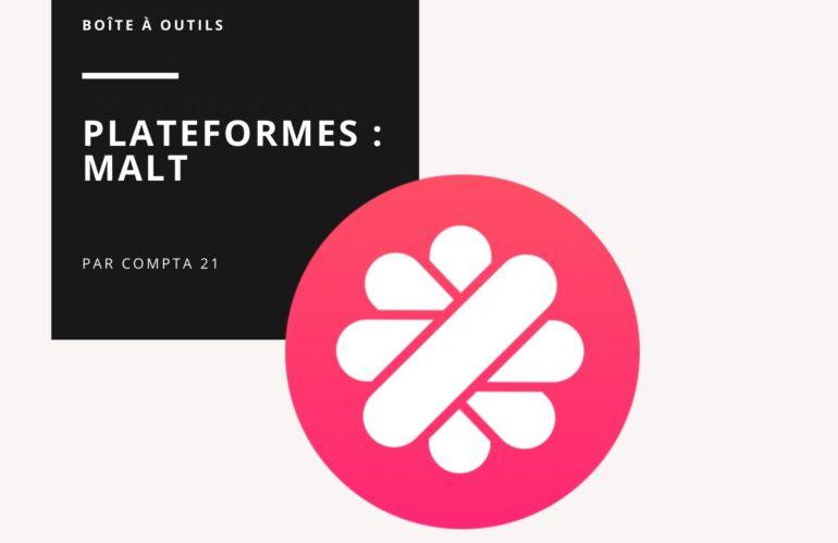 Malt, la plateforme idéale pour se lancer