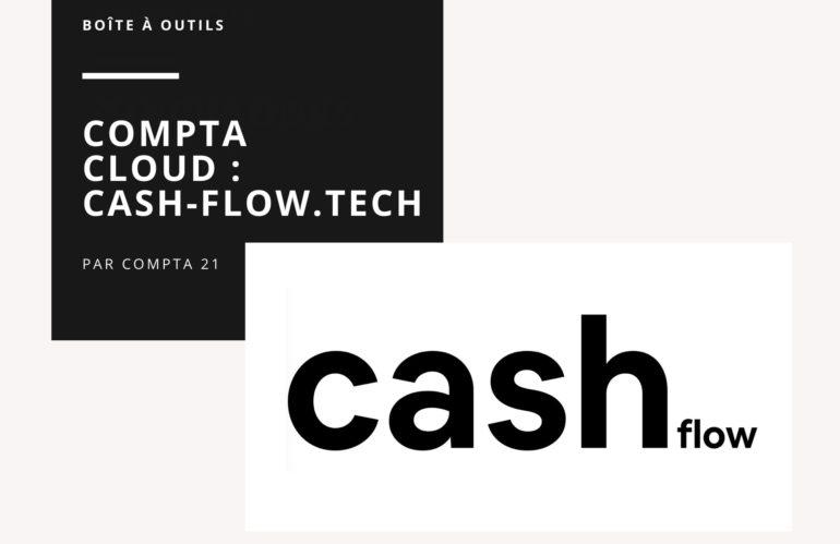 Cash-Flow.tech, suivre sa trésorerie en temps réel