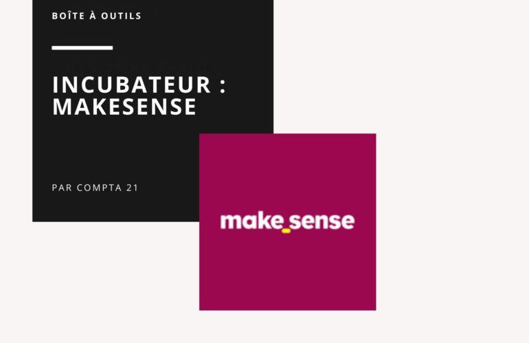 Makesense, un incubateur spécialisé pour développer & financer votre projet